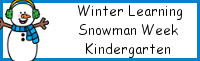 Winter Learning: Kindergarten Snowman Week