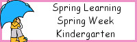 Spring Learning: Kindergarten Spring Week