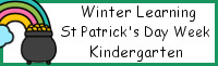Winter Learning: Kindergarten St. Patrick's Day Week