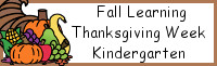 Fall Learning: Kindergarten Thanksgiving Week