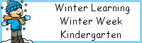 Winter Learning: Kindergarten Winter Week