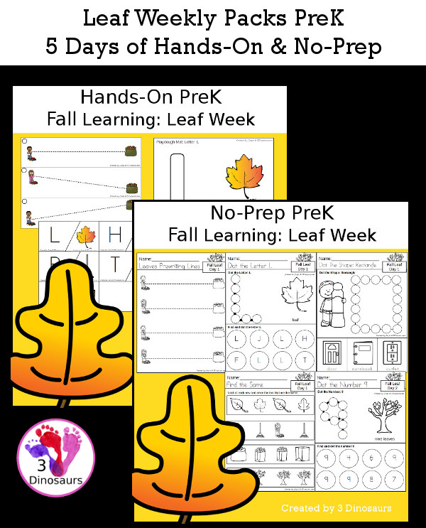 No-Prep & Hands-On Leaf Themed Weekly Packs for PreK  with 5 days of activities to do to learn with a fall leaf theme - 3Dinosaurs.com