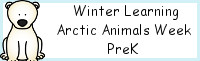 Winter Learning: PreK Arctic Animals Week