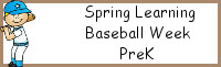 Spring Learning: PreK Baseball Week