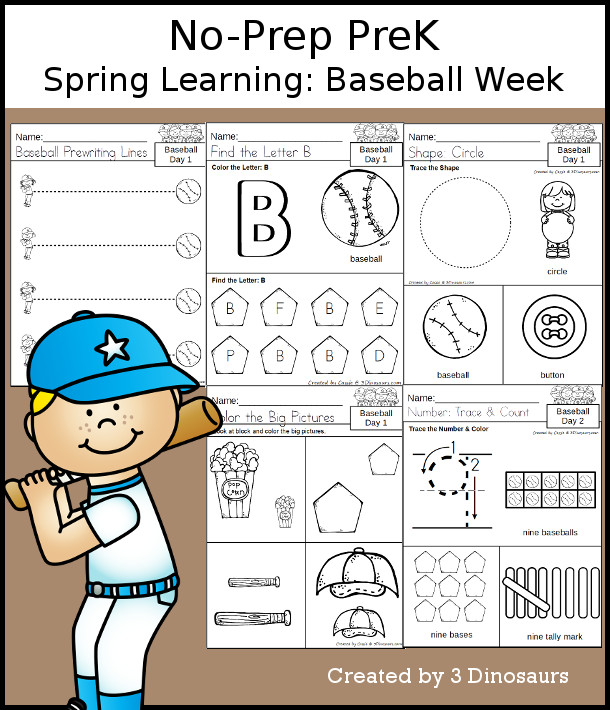 No-Prep Baseball Themed Weekly Packs for PreK  with 5 days of activities to do to learn with a spring Baseball theme. You have ABCs, Numbers, Shapes, Prewriting and more - 3Dinosaurs.com