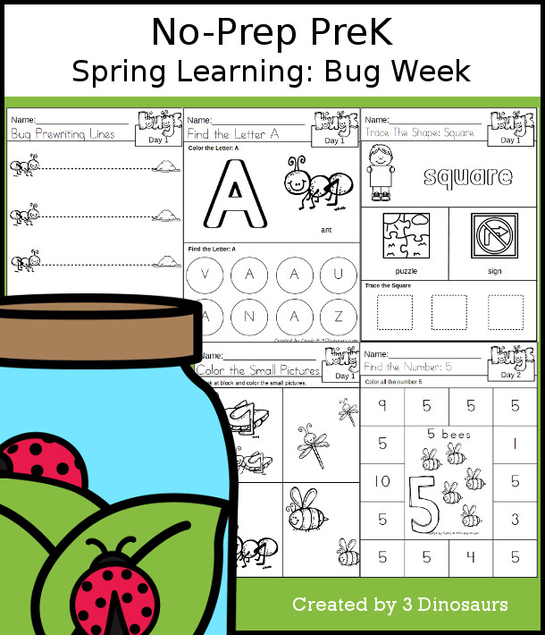 No-Prep Bug Themed Weekly Packs for PreK  with 5 days of activities to do to learn with a spring bug theme - 3Dinosaurs.com