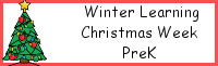 Winter Learning: PreK Christmas Week