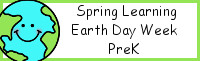 Spring Learning: PreK Earth Day Week