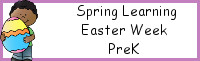 Spring Learning: PreK Easter Week