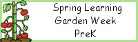 Spring Learning: PreK Garden Week