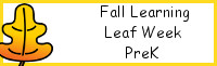 Fall Learning: PreK Leaf Week