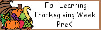 Fall Learning: Prek Thanksgiving Week