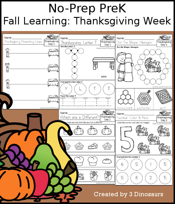 No-Prep Thanksgiving Themed Weekly Packs for PreK  with 5 days of activities to do to learn with a Thanksgiving theme - 3Dinosaurs.com