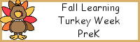 Fall Learning: PreK Turkey Week