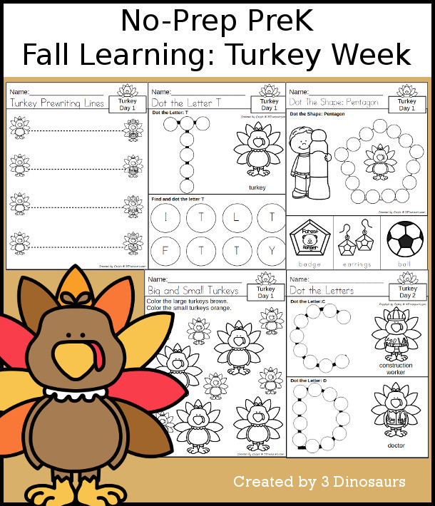 No-Prep Turkey Themed Weekly Packs for PreK  with 5 days of activities to do to learn with a fall Thanksgiving theme of Turkeys - - 3Dinosaurs.com