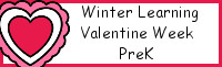 Winter Learning: PreK Valentine Week