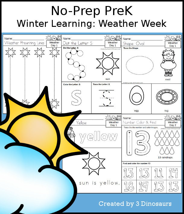 No-Prep Weather Themed Weekly Packs for PreK  with 5 days of activities to do to learn with a Weather theme - 3Dinosaurs.com