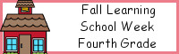 Fall Learning: Fourth Grade School Week
