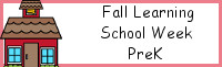 Fall Learning: PreK School Week