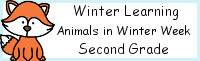 Winter Learning: Second Grade Animals in Winter Week