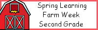 Spring Learning: Second Grade Farm Week