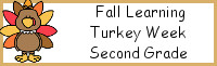 Fall Learning: Second Grade Turkey Week