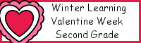 Winter Learning: Second Grade Valentine Week