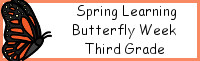 Spring Learning: Third Grade Butterfly Week