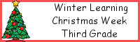 Winter Learning: Third Grade Christmas Week