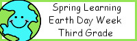 Spring Learning: Third Grade Earth Day Week