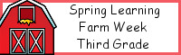 Spring Learning: Third Grade Farm Week