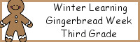 Winter Learning: Third Grade Gingerbread Week - No-Prep