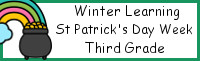 Winter Learning: Third Grade St. Patrick's Day Week