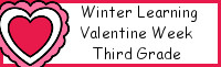 Winter Learning: Third Grade Valentine Week - No-Prep