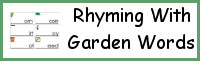 Rhyming With Garden Words