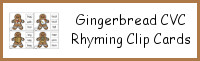 Gingerbread Man CVC Rhyming Clip Cards