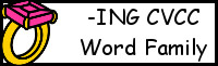 CVCC Word Family Printables: -ING
