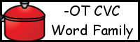 CVC Word Family Printables: -OT
