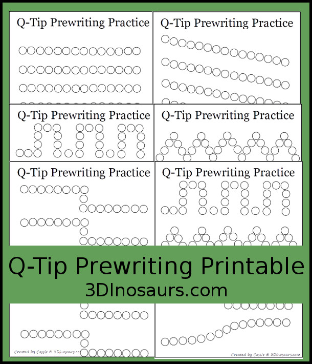 Free Q-Tip Prewriting Printables -10 pages of printables to work on fine motor skills - 3Dinosaurs.com #finemotor #freeprintables #prewriting