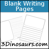 Free Blank Writing Pages - 3Dinosaurs.com