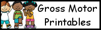 Gross Motor Printables