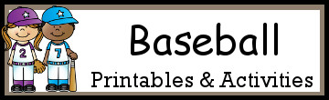 Baseball Printables and Activities