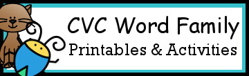 CVC Word Family Activities & Printables