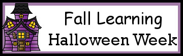 Fall Learning: Halloween Week