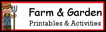 Farm & Garden Themed Printables and Activities