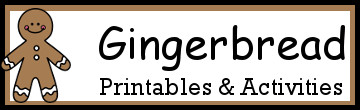 10+ Gingerbread Activities and Printables