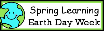 Spring Learning: Earth Day Week