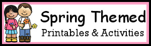 Spring Theme Printables & Activities
