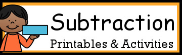 Subtraction Activities & Printables