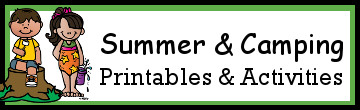 Summer & Camping Themed Printables and Activities